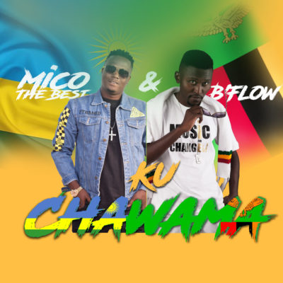 B Flow & Mico The Best - Ku Chawama (Prod by Iyzo Pro-Country Records)