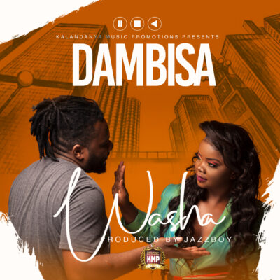 Dambisa - Washa (Prod. by Jazzy Boy)