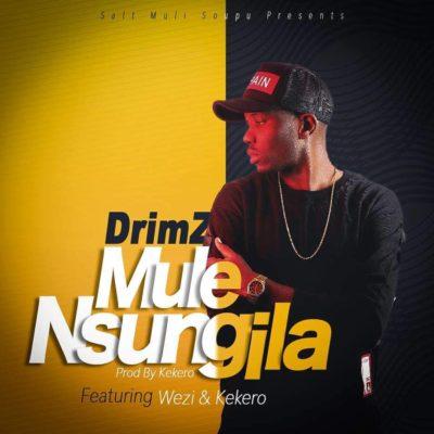 Drimz Ft Wezi & Kekero_Mulensungila (Prod. Kekero)