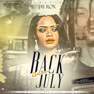 Jay Rox Feat Dillish Mathews - Back In July
