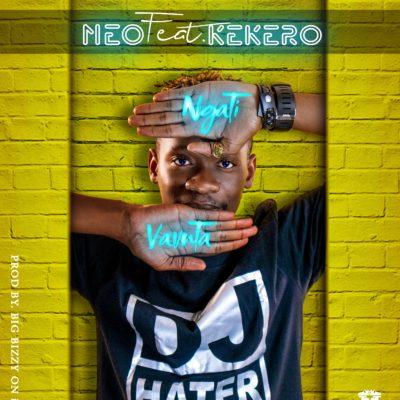 Neo Feat Kekero - Ngati Vavuta (Prod.By Big Bizzy)