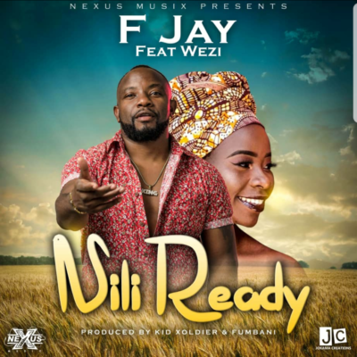 F Jay ft Wezi - Nili Ready (Prod. by Xoldier & Fumbani)