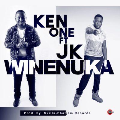 Ken One ft JK & Exile - WINENUKA (Prod. by Skills-Phatjam)