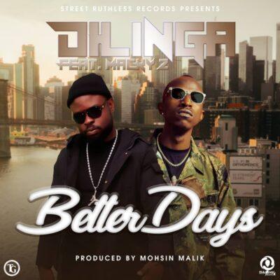 Dilinga ft Macky 2 - Better Days (Prod. by Mohsin Malik)