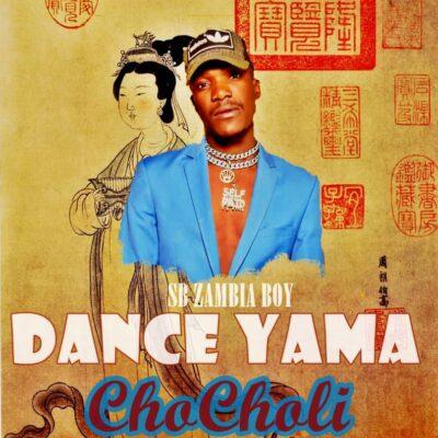 SB Zambia Boy - Dance Yama ChoCholi (Prod. by Cassy Beats)