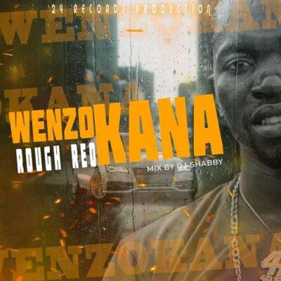 Roughreo - Wenzokana (Prod. by Dj Shabby)